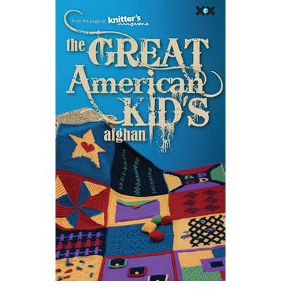 [(The Great American Kid's Afghan)] [ XRX Books,US ] [August, 2011]