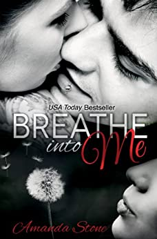 Breathe into Me by [Stone, Amanda]