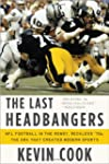 The Last Headbangers - NFL Football i...