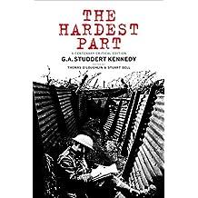 The Hardest Part: A Centenary Critical Edition