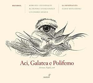Handel: Aci, Galatea e Polifemo, Serenata a tre, HWV 72