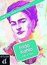 Frida Kahlo : Viva la vida par AROA MORENO DURAN