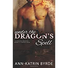 Under the Dragon's Spell (Fires of Fate)