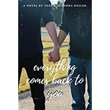 Everything Comes Back to You (English Edition)