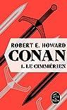 Conan, tome 1 : Le Cimmérien par Howard