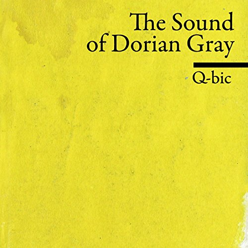 the-sound-of-dorian-gray-explicit
