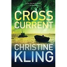 Cross Current: Volume 2 (Seychelle Sullivan) by Christine Kling (2014-10-16)