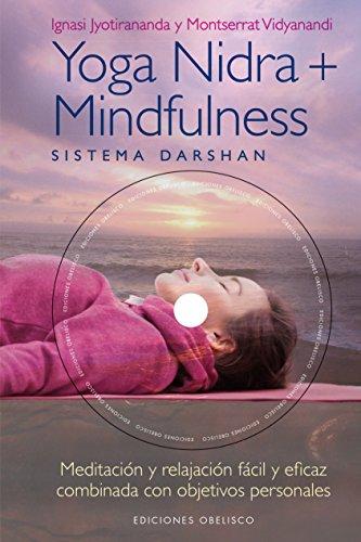 Yoga Nidra + Mindfulness (SALUD Y VIDA NATURAL) por IGNASI JYOTIRANANDA