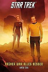 Star Trek - The Original Series 7: Früher war alles besser (Star Trek Original Series)