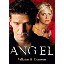Angel: The Official Collection Volume 2 - Villains & Demons