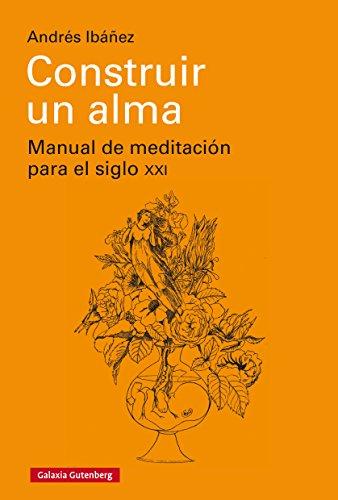 Construir un alma (EBOOK) por Andrés Ibáñez