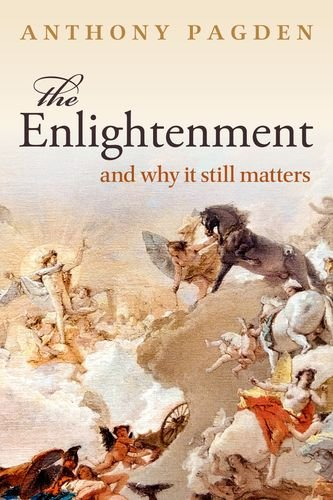The Enlightenment: And Why it Still Matters por Anthony Pagden