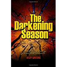 The Darkening Season: Anthology of poetry, fiction and memoir
