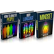 How To Analyze People: Mastering Reading People (2nd Edition) -  Body Language: Mastering Nonverbal Communications (2nd Edition)  - Mindset (Read people, ... Master Your Mindset) (English Edition)
