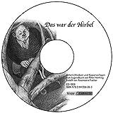 Das war der Hirbel - Peter Härtling: CD ROM, Unterrichtsmaterialien, Aufgaben, Kopiervorlagen, Lösungen, Interpretation