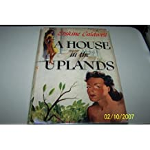 A House In The Uplands - Duell, Sloan & Pearce