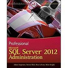 [(Professional Microsoft SQL Server 2012 Administration)] [By (author) Adam Jorgensen ] published on (May, 2012)
