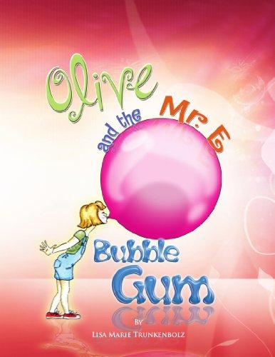 olive-and-the-mr-e-bubble-gum