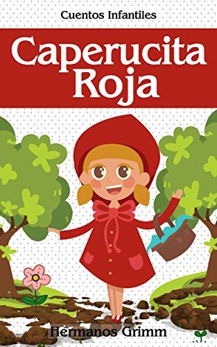 Caperucita Roja: Colección de Cuentos Infantiles por Hermanos Grimm