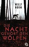 Die Nacht gehört den Wölfen (German Edition)