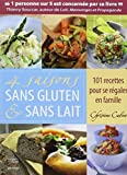 4 saisons sans gluten & sans lait by Christine Calvet (October 21,2011)