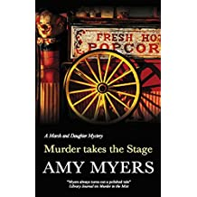 Murder Takes the Stage (A Marsh and Daughter Mystery Book 6)