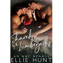 Shared by the Lumberjacks: An MMF Menage (Dirty Threesomes Book 8) (English Edition)