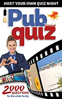 Pub Quiz: 2000 questions for the whole family by [Aleksandr, Lukas]