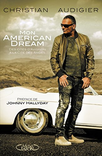 Mon american dream par Christian Audigier