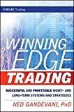 Winning Edge Trading: Successful and Profitable Short and Long-Term Systems and Strategies (Wiley Trading Series)