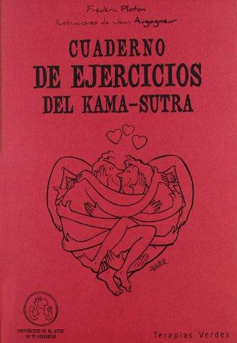 Cuaderno De Ejercicios Del Kama-Sutra (Terapias Cuadernos ejercicios) por Frédéric Ploton