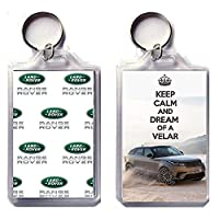 KEEP CALM AND DREAM OF A VELAR Keyring printed on an image of a 2017 Land Rover Range Rover Velar