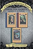Image de A Series of Unfortunate Events Collection: Books 1-3 with Bonus Materi