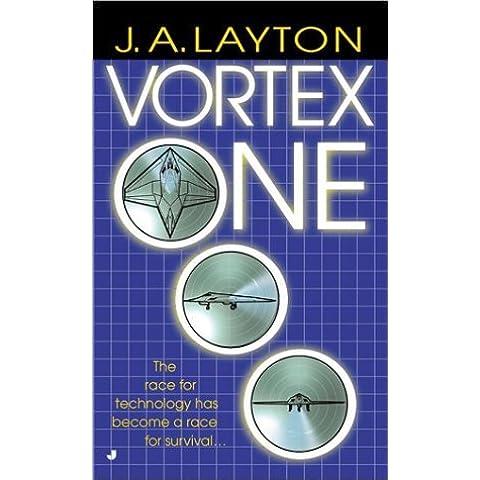 Vortex One by J. A. Layton (2001-12-01)