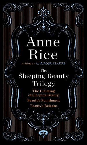 Preisvergleich Produktbild The Sleeping Beauty Trilogy Box Set: The Claiming of Sleeping Beauty; Beauty's Punishment; Beauty's Release
