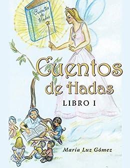Cuentos de hadas: Libro I eBook: María Luz Gómez: Amazon.es ...