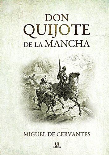 Don Quijote de la Mancha (Literatura Universal) por Miguel De Cervantes Saavedra