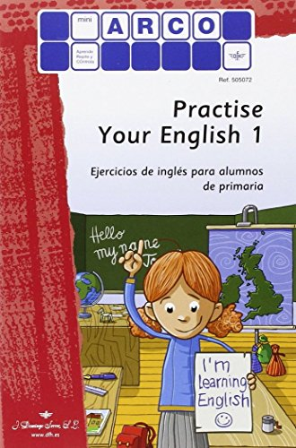 Practise Your English -Volumen 1 por Kirstin Jebautzke