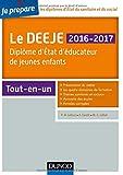 Je prépare le DEEJE 2016-2017 - 2e éd. - Diplôme ...