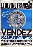 Telecharger Livres REVENU FRANCAIS LE No 167 du 01 06 1984 OPPORTUNITE SUR LE METAL JAUNE VENDEZ SANS REGRETS VOS PIECES D OR RAYEES POUR ACHETER DU 1ER CHOIX (PDF,EPUB,MOBI) gratuits en Francaise