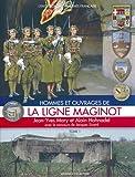 LA LIGNE MAGINOT Tome 1 - HISTOIRE ET COLLECTIONS - 01/06/2006