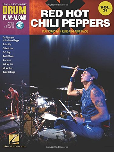 Drum Play-Along Volume 31: Red Hot Chili Peppers: Play-Along, CD für Schlagzeug (Rock Hals Set)