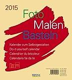 Foto-Malen-Basteln beige 2015: Kalender zum Selbstgestalten