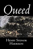 Queed by Henry Sydnor Harrison, Fiction, Classics, Literary