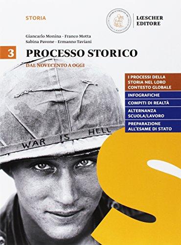 Processo storico. Per le Scuole superiori. Con e-book. Con espansione online: 3
