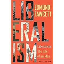 Liberalism: The Life of an Idea, Second Edition (English Edition)