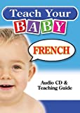 Teach Your Baby French (Teach Your Baby)
