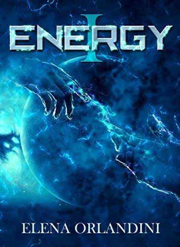 Energy I (Italian Edition) eBook: Elena Orlandini: Amazon.es ...
