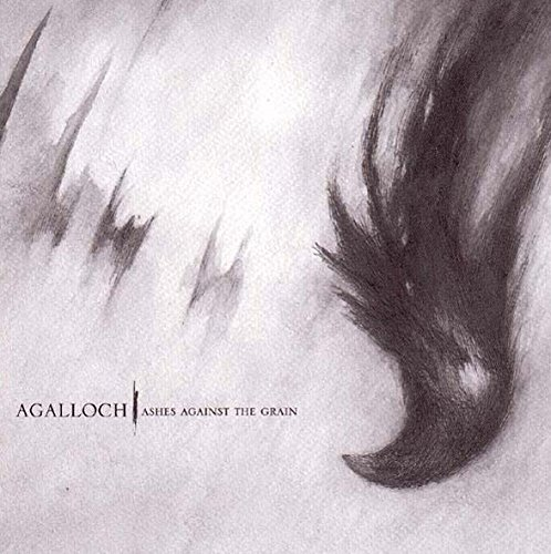 Ashes Against the Grain by AGALLOCH (2006-08-15)