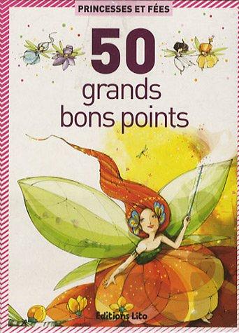 50 bons points : Princesses et Fées
